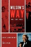 Wilson's Way: Win, Dont Whine
