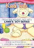 Knock Turtle: From The Adventures With Lamb E. Boy Series