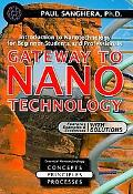 Gateway to Nanotechnology: An Introduction to Nanotechnology for Beginner Students and Profe...