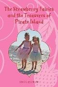 Strawberry Fairies and the Treasures of Pirate Island