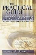 The Practical Guide for New Lawyers: Winning Strategies for Changing Times