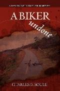 A Biker Undone: A Nantucket Novel of Suspense