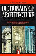 The Penguin Dictionary of Architecture (Penguin Reference Books)