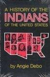 A History of the Indians of the United States (Civiiization of the American Indian)