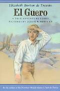 El Guero: A True Adventure Story (Sunburst Book)