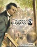 The Frederick Douglass You Never Knew