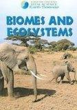 Biomes and Ecosystems (Gareth Stevens Vital Science: Earth Science)