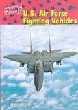 U. S. Air Force Fighting Vehicles (U.S. Armed Forces)