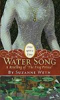 Water Song: A Retelling of the Frog Prince (Once Upon a Time)