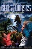 Ghost Horses (Mysteries in Our National Park)