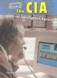 The CIA: Central Intelligence Agency (Heinemann Know It: Government Agencies)