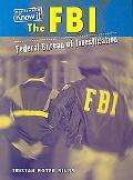 FBI: Federal Bureau of Investigation (Government Agencies)