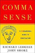 Comma Sense: A Fun-damental Guide to Punctuation