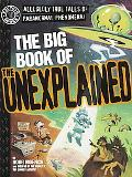 The Big Book of the Unexplained (Factoid Books)