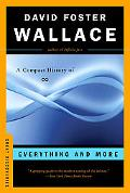 Everything and More: A Compact History of Infinity (Great Discoveries)