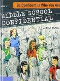 Middle School Confidential: Be Confident in Who You Are