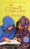 Three Cups of Tea Young Readers Edition: One Man's Mission to Promote Peace... One Child at ...