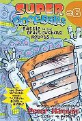 Battle of the Brain-sucking Robots (Super Goofballs)