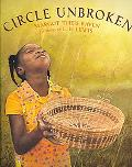 Circle Unbroken: The Story of a Basket and Its People
