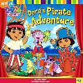 Dora's Pirate Adventure (Dora the Explorer)