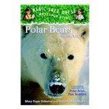 Polar Bears and the Arctic: A Nonfiction Companion to Polar Pears Past Bedtime (Magic Tree H...