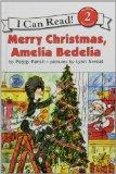 Merry Christmas Amelia Bedelia (I Can Read. Level 2)