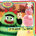 It's Nice to Be Nice (Yo Gabba Gabba!)