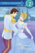 A Dream for a Princess (Step Into Reading 2)