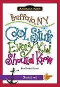 Buffalo, NY:: Cool Stuff Every Kid Should Know (Arcadia Kids)