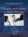 Quality Assurance and Safety for Radiotherapy (Imaging in Medical Diagnosis and Therapy)