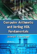 Computer Arithmetic and Verilog HDL Fundamentals