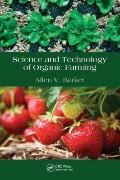 Science and Technology of Organic Farming