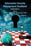 Information Security Management Handbook, Sixth Edition, Volume 4
