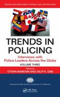Trends in Policing: Interviews with Police Leaders Across the Globe, Volume Three
