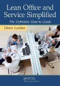 Extending Lean Thinking to Office and Services