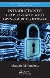 Introduction to Cryptography with Open-Source Software (Discrete Mathematics and Its Applica...