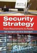 Security Strategy : From Requirements to Reality
