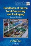 Handbook of Frozen Food Processing and Packaging, Second Edition (Contemporary Food Engineer...