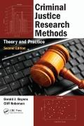 Criminal Justice Research Methods: Theory and Practice, Second Edition