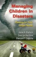 Managing Children in Disasters : Planning for Their Unique Needs