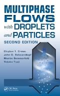Multiphase Flows with Droplets and Particles Second Edition