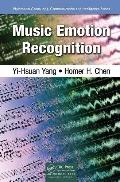 Music Emotion Recognition (Multimedia Computing, Communication and Intelligence)