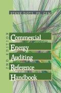 Commercial Energy Auditing Reference Handbook Second Edition