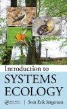 Introduction to Systems Ecology (Applied Ecology and Environmental Management)