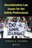 Discrimination Law Issues for the Safety Professional (Occupational Safety & Health Guide Se...