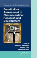 Benefit Risk Analysis in Pharmaceutical Research and Development