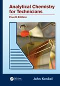 Analytical Chemistry for Technicians, Fourth Edition