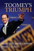 Toomey's Triumph : Inside a Key Senate Campaign