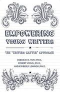 Empowering Young Writers : The Writers Matter Approach