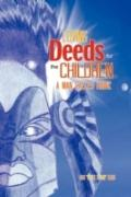 Loving Deeds for the Children: A Man Called Hawk